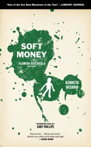 Soft Money ebook by Ken Wishnia,Gary Phillips