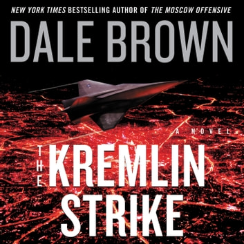 The Kremlin Strike - A Novel audiobook by Dale Brown