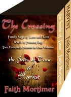 The Crossing - Boxed set of Two Action & Adventure Novels ebook by Faith Mortimer