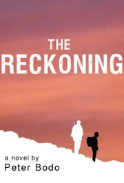The Reckoning - A Novel ebook by Peter Bodo