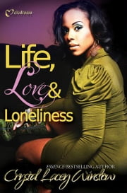 Life, Love & Loneliness ebook by Crystal Lacey Winslow