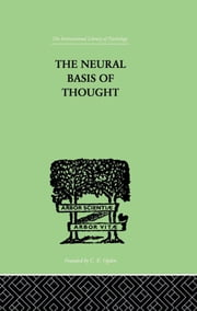 The Neural Basis Of Thought ebook by Campion, George G & Elliot Smith, Grafton