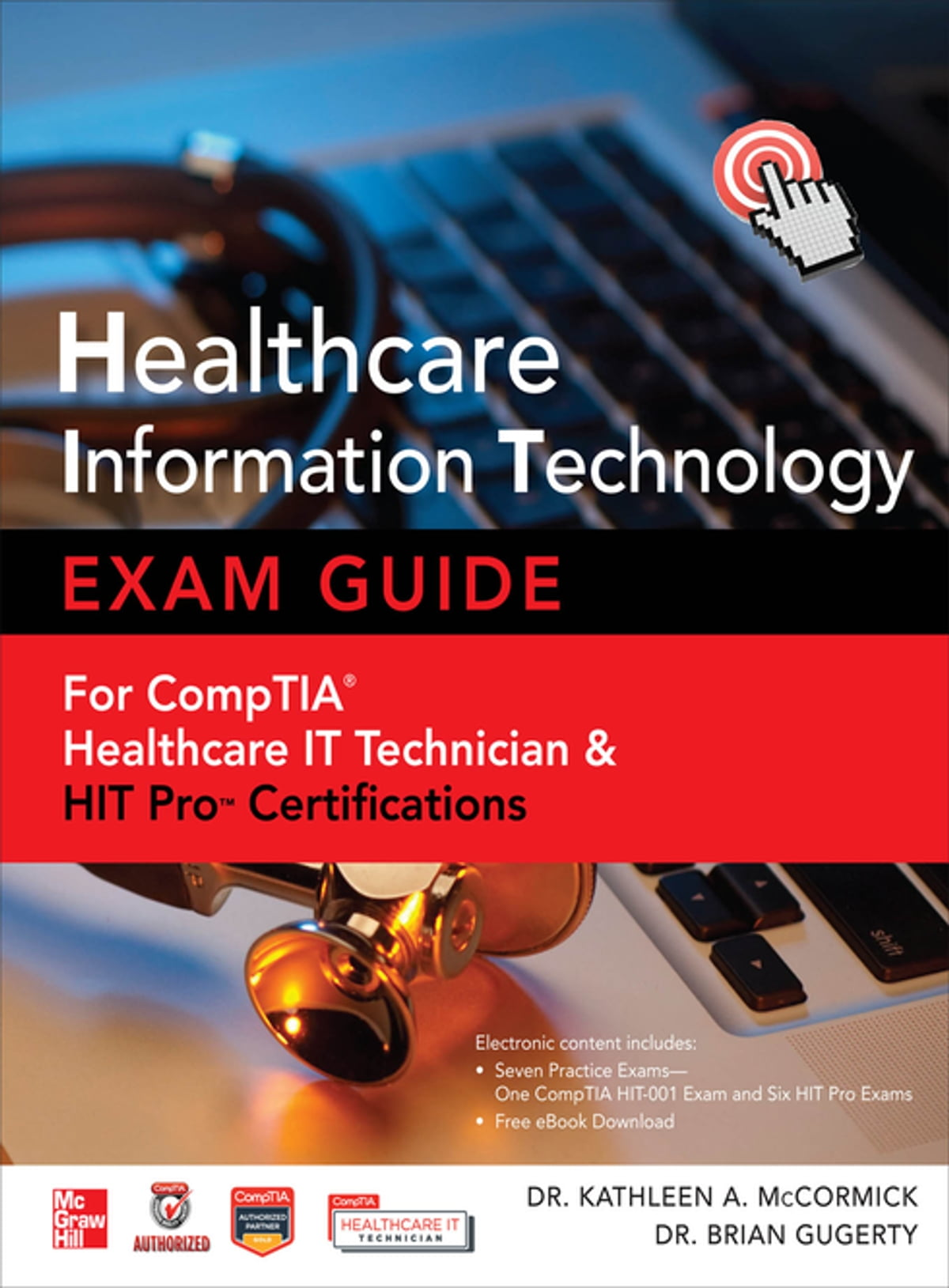 Healthcare Information Technology Exam Guide For Comptia Healthcare
