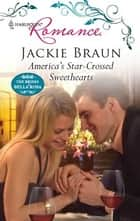 America's Star-Crossed Sweethearts ebook by Jackie Braun