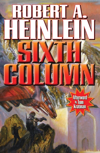 Sixth Column ebook by Robert A. Heinlein