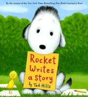 Rocket Writes a Story ebook by Tad Hills,Tad Hills