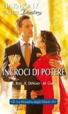 Incroci di potere ebook by Emilie Rose