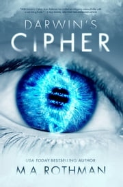 Darwin's Cipher eBook by M.A. Rothman
