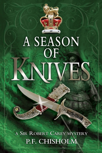 A Season of Knives ebook by P F Chisholm