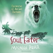 Soul Eater - Book 3 audiobook by Michelle Paver