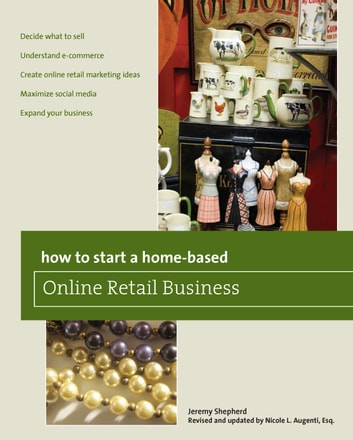 How To Start A Home Based Online Retail Business 2nd Ebook By Nicole Augenti
