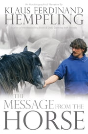 The Message from the Horse ebook by Klaus  Ferdinand Hempfling