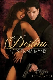 Destino - Book I ebook by Sienna Mynx