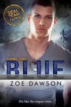 Blue ebook by Zoe Dawson