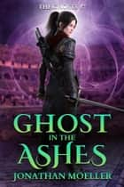 Ghost in the Ashes ebook by
