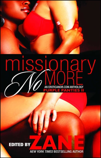 Missionary No More - Purple Panties 2 ebook by Zane