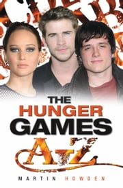 Hunger Games A-Z ebook by Martin Howden
