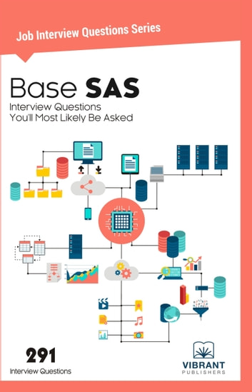 base sas interview questions youll most likely be asked ebook by vibrant publishers