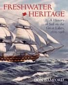 Freshwater Heritage ebook by Don Bamford,Maurice Smith