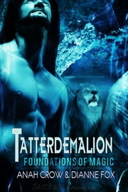Tatterdemalion ebook by Anah Crow,Dianne Fox