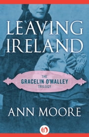 Leaving Ireland ebook by Ann Moore