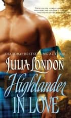 Highlander in Love ebook by Julia London