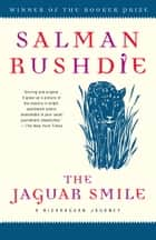 The Jaguar Smile - A Nicaraguan Journey ebook by Salman Rushdie
