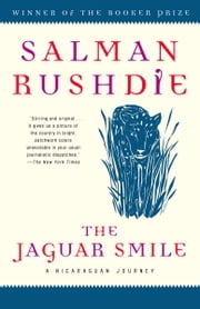 The Jaguar Smile - A Nicaraguan Journey ebook by Kobo.Web.Store.Products.Fields.ContributorFieldViewModel