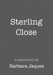 Sterling Close ebook by Barbara Jaques