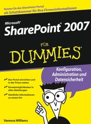 Microsoft SharePoint 2007 für Dummies ebook by Vanessa L. Williams, Frank Geisler