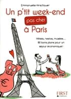 Petit livre de - P'tit week-end pas cher à Paris ebook by Emmanuelle HIRSCHAUER