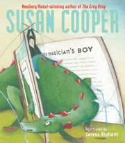 The Magician's Boy ebook by Susan Cooper,Serena Riglietti