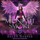 Midnight Smoke audiobook by Helen Harper