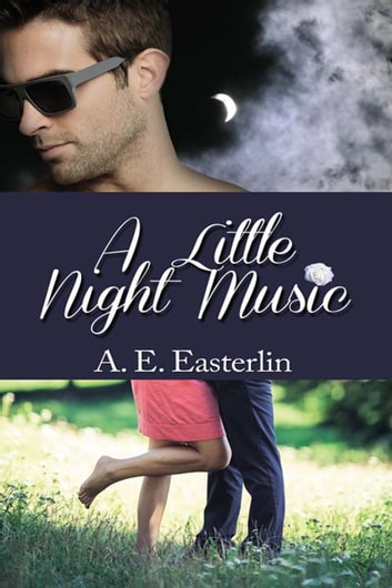 A Little Night Music ebook by A. E. Easterlin
