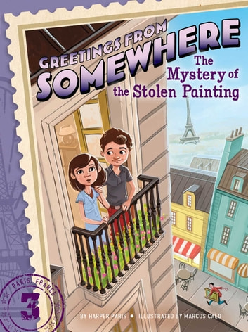 The Mystery of the Stolen Painting ebook by Harper Paris