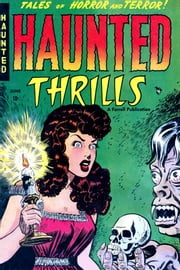 Haunted Thrills, Number 1, A Coffin Waits ebook by Yojimbo Press LLC,Ajax-Farrell