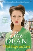 With Hope and Love ebook by Ellie Dean