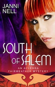 South of Salem ebook by Janni Nell