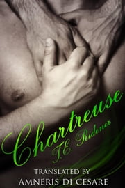 Chartreuse ebook by T.E. Ridener