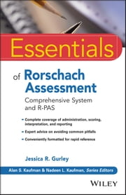 Essentials of Rorschach Assessment - Comprehensive System and R-PAS ebook by Jessica R. Gurley