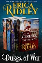 Dukes of War (Books 1-4) Boxed Set - Regency Romance Collection ebook by Erica Ridley