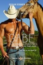 Gabe Men of Clifton Montana Book 2 - Men of Clifton, Montana, #2 ebook by Susan Fisher-Davis