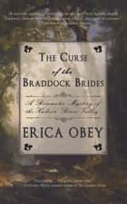 The Curse of the Braddock Brides ebook by Erica Obey