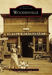 Woodinville ebook by The Woodinville Heritage Society