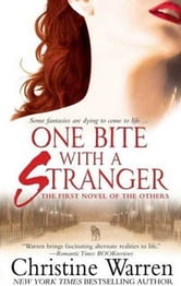 One Bite With A Stranger ebook by Christine Warren