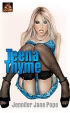 Teena Thyme ebook by Jennifer Jane Pope