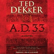 A.D. 33 - A Novel Audiolibro by Ted Dekker