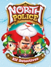 Elf Detectives ebook by Scott Sonneborn, Omar Lozano