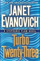 Turbo Twenty-Three eBook par Janet Evanovich
