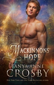 MacKinnons' Hope - A Highland Carol ebook by Tanya Anne Crosby